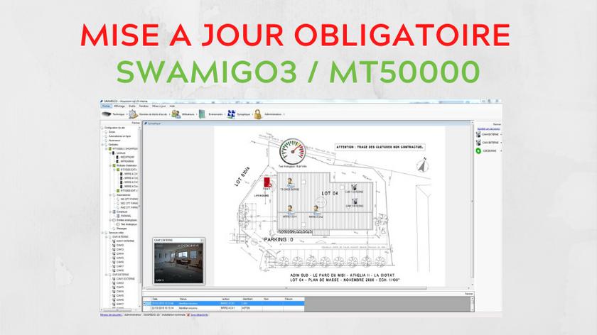 MISE A JOUR OBLIGATOIRE MT50000 / SWAMIGO 3