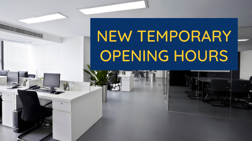 New temporary opening hours